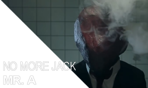 NO MORE JACK - MR. A